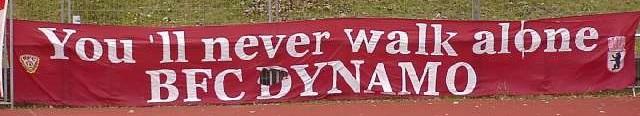 You\'ll never walk alone - BFC Dynamo