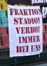 Fraktion Stadionverbot immer bei uns