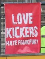 Love Kickers - Hate Frankfurt