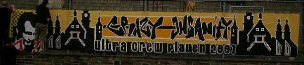 Crazy Insanity � ultra crew plauen 2007