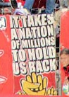 It takes a nation of millions