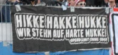Hikke Hakke Hukke - Wir stehn auf harte Mucke!