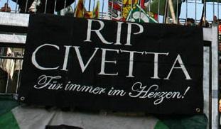 RIP CIVETTA - Für immer im Herzen!